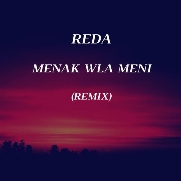 Альбом: Menak Wla Meni (Remix)