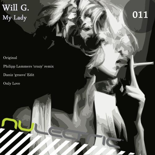 Will G - Only Love (Original)  (2010)