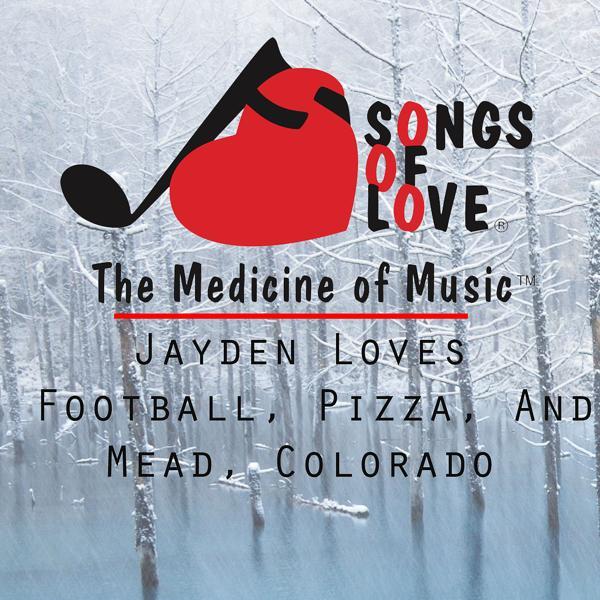 Альбом: Jayden Loves Football, Pizza, and Mead, Colorado