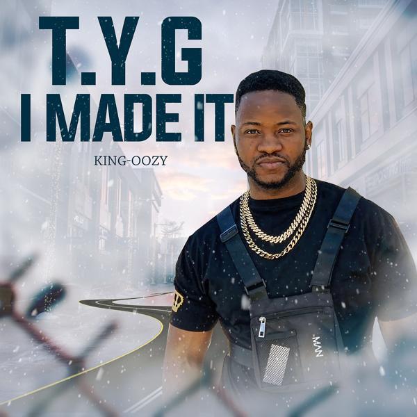 Альбом: T.Y.G I Made It