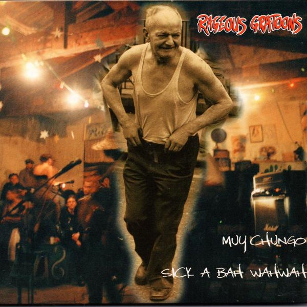 Альбом: Muy Chungo / Sick a Bah Wah Wah