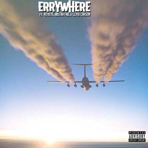 Big Moe, 40 Keys, Mistah F.A.B., Clyde Carson - Errywhere (feat. 40 Keys, Mistah F.A.B. & Clyde Carson)  (2020)