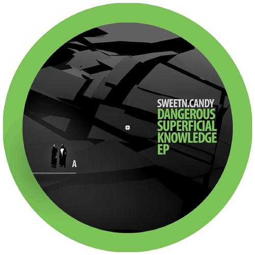 Sweet N Candy - Superficial Knowledge  (2009)