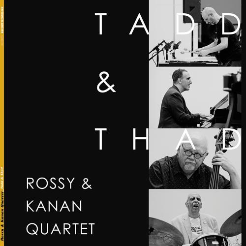 Rossy & Kanan Quartet - On a Misty Night  (2018)