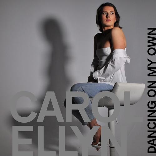 Carol Ellyn - Dancing on My Own  (2018)
