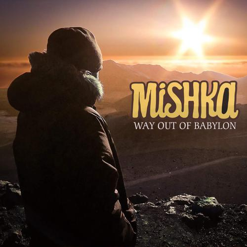 Mishka - Way Out Of Babylon  (2018)