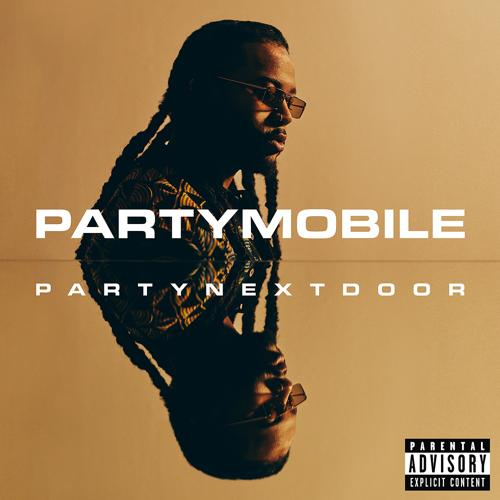 PARTYNEXTDOOR, Drake, Bad Bunny - LOYAL (feat. Drake and Bad Bunny) [Remix]  (2020)