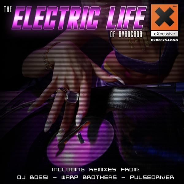 Альбом: The Electric Life Of Avancada