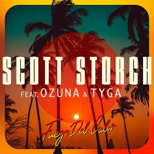 Scott Storch, Ozuna, Tyga - Fuego Del Calor (feat. Ozuna & Tyga)  (2020)