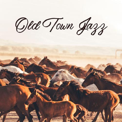 Instrumental Jazz Music Ambient - Old Town Jazz  (2019)