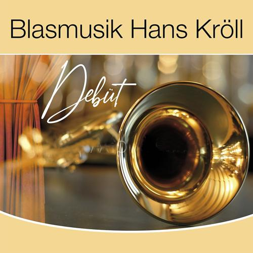 Blasmusik Hans Kröll - Duo-Polka  (2020)