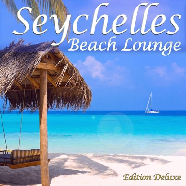 Альбом: Seychelles Beach Lounge (Paradise Island Chillout)