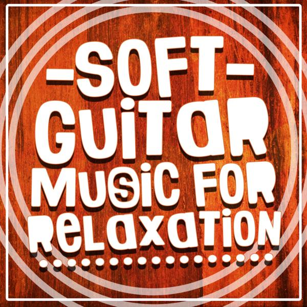 Альбом: Soft Guitar Music for Relaxation