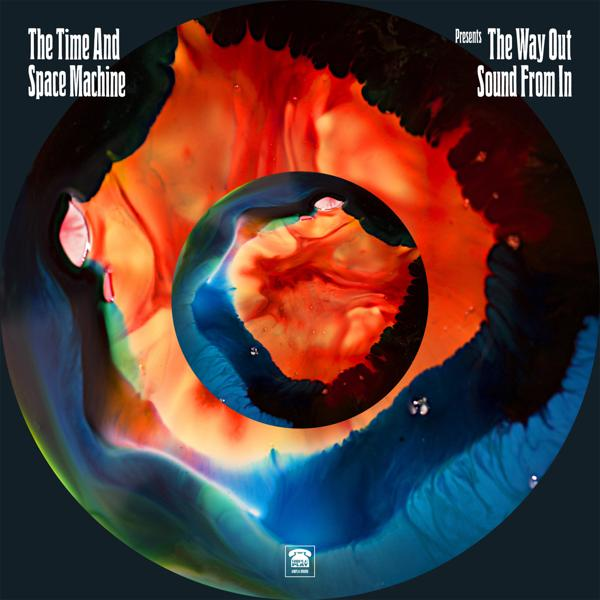 Альбом: The Time and Space Machine Presents 'The Way out Sound from In'