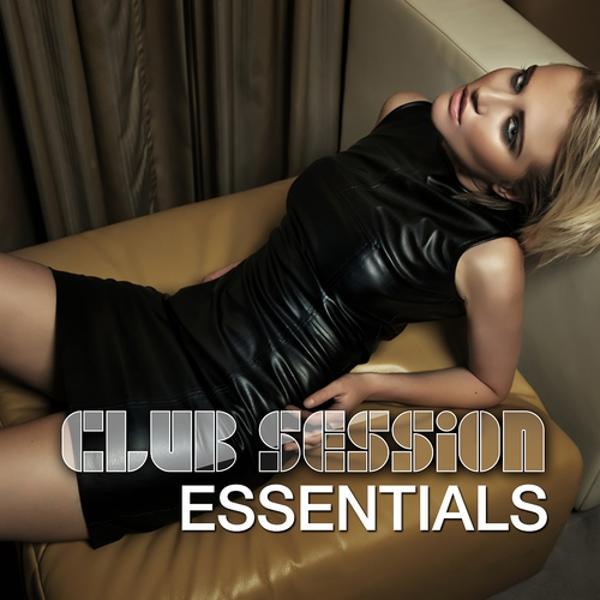 Альбом: Club Session Essentials