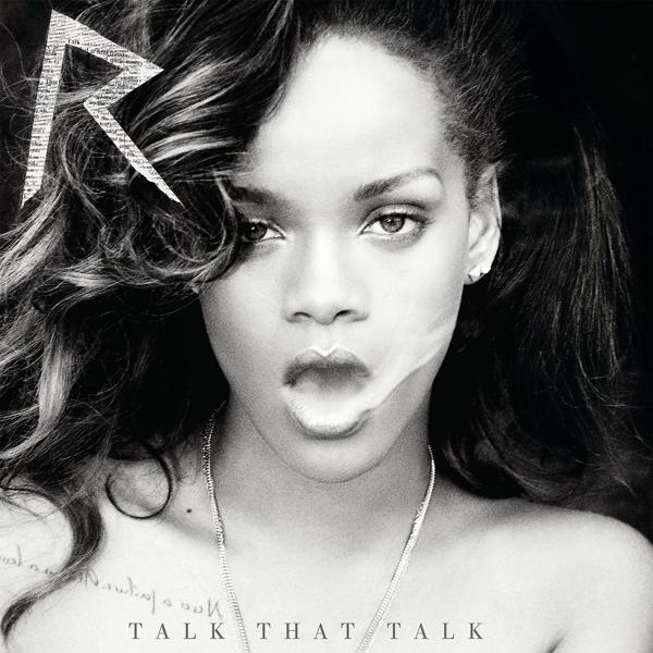 Альбом: Talk That Talk