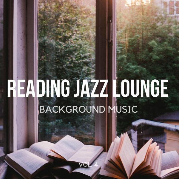 Альбом: Reading Jazz Lounge Background Music, Vol. 4