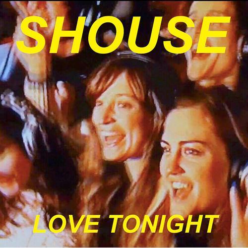 Shouse - Love Tonight  (2017)