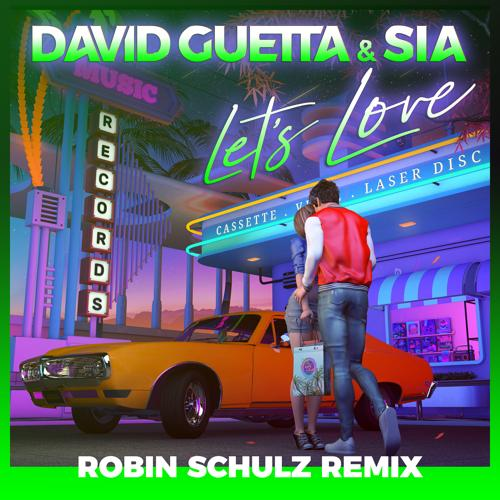 Let's Love (Robin Schulz Remix) [Extended]