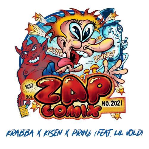 Krabba, Kisen, PRIN$, Lil Vold, - Zap Comix 2021  (2020)