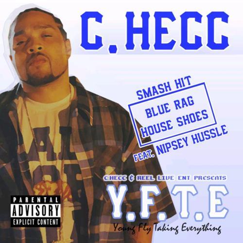 Nipsey Hussle, C-Hecc - Blue Rag House Shoes (feat. Nipsey Hussle)  (2013)