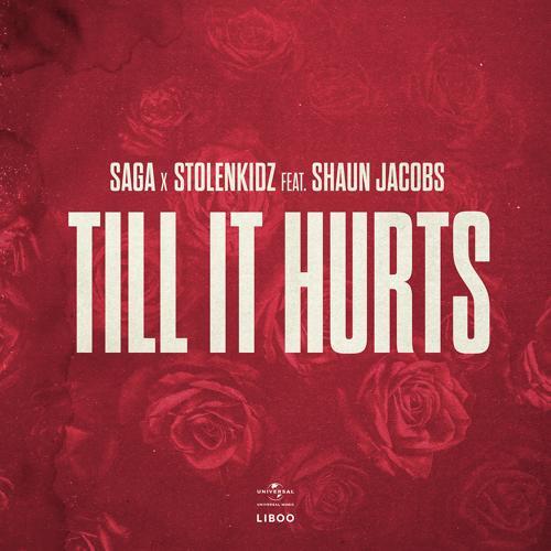 SAGA, Stolenkidz, Shaun Jacobs - Till It Hurts (Extended)  (2020)