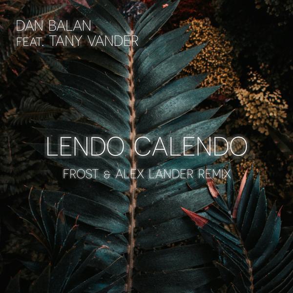 Альбом: Lendo Calendo [Frost & Alex Lander Remix]