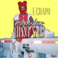 E Chapo - Popular Demand