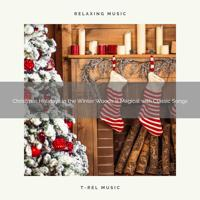 The Forest Escape - Christmas Holidays in the Winter Woods is Magical with Classic Songs