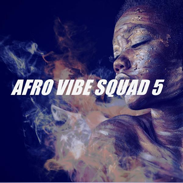Альбом: AFRO VIBE SQUAD 5