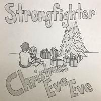 Strongfighter - Christmas Eve Eve