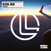 Blvck Jvck - Higher