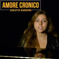 Carlotta Bianchini - Amore cronico