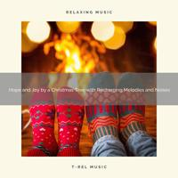 Christmas Lullabies - Happy Holidays with Beautiful Christmas Melodies