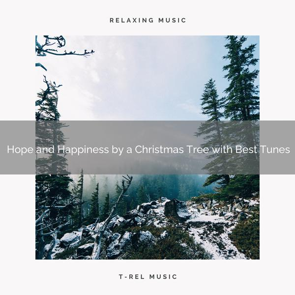 Альбом: Hope and Happiness by a Christmas Tree with Best Tunes