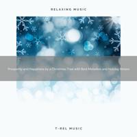 Sounds of Christmas - Prosperity and Joy Under a Mistletoe with Relieving Tunes and Holiday Noises