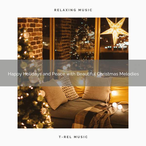 Альбом: Happy Holidays and Peace with Beautiful Christmas Melodies