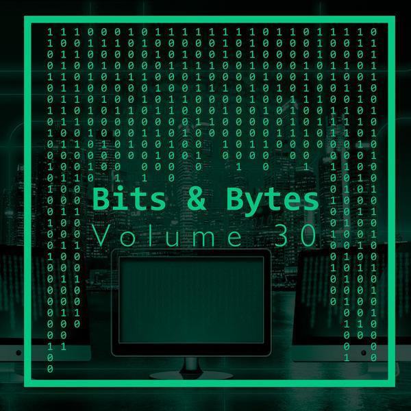 Альбом: Bits & Bytes, Vol. 30