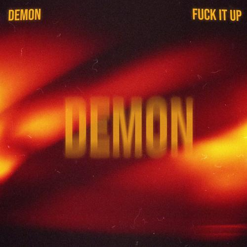 MILES - Demon Fuck It Up  (2020)