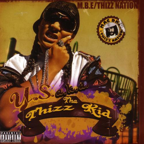 Y.S. aka Tha Thizz Kid, Mistah Fab - Yellow Bus  (2006)
