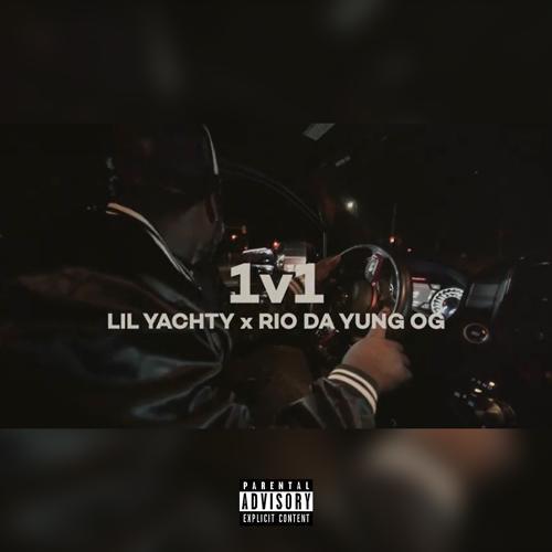 Rio Da Yung OG, Lil Yachty - 1v1 (feat. Lil Yachty)  (2020)