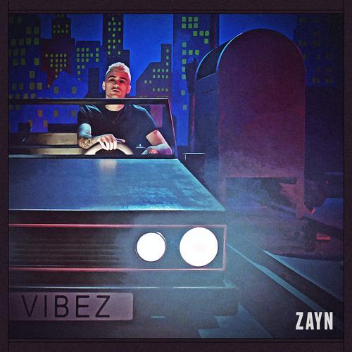 ZAYN - Vibez  (2020)