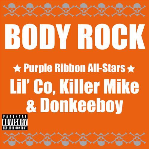 Lil' Co, Killer Mike, Donkey Boy - Body Rock  (2005)