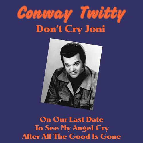 Conway Twitty - The Games That Daddies Play  (2018)