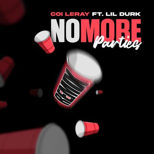 Coi Leray, Lil Durk - No More Parties (Remix)  (2021)