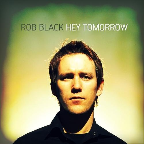 Rob Black - Every Days A Good Day  (2010)