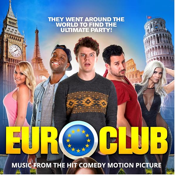 Альбом: EURO CLUB - Music From The Hit Comedy Motion Picture