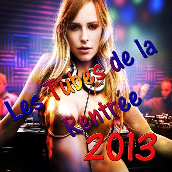 Альбом Les tubes de la rentrée 2013