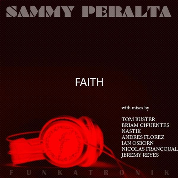 Альбом Faith исполнителя Sammy Peralta, Rooster & (Unknown)