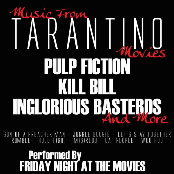 Альбом: Music From: Tarantino Movies...Pulp Fiction, Inglorious Basterds, Kill Bill and more